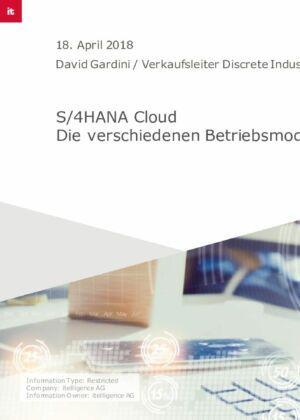 Praxisbeitrag: S/4 HANA Cloud - Die verschiedenen Betriebsmodelle und wie sich diese rechnen