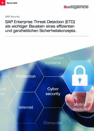 Broschüre: SAP Enterprise Threat Detection als wichtiger Baustein eines effizienten und ganzheitlichen Security Konzepts.