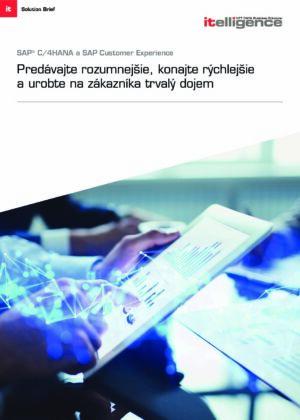 SAP C/4HANA: Predávajte rozumnejšie, konajte rýchlejšie a urobte na zákazníka trvalý dojem