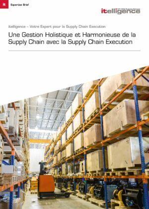 Transparence Optimale de la Logistique grâce à Supply Chain Execution