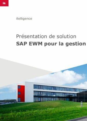 Présentation de notre solution SAP EWM