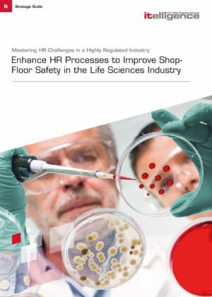 """Przewodnik strategiczny """"Usprawnij procesy HR, by zwiększyć bezpieczeństwo produkcyjne w branży Life Science"""""""