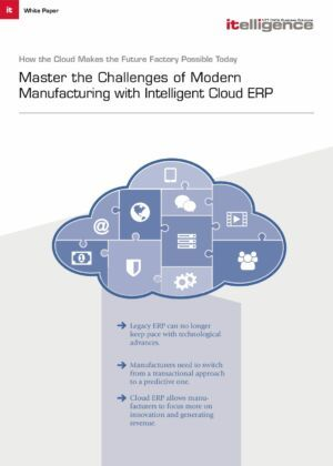 Master the Challenges of Modern Manufacturing with Intelligent Cloud ERP