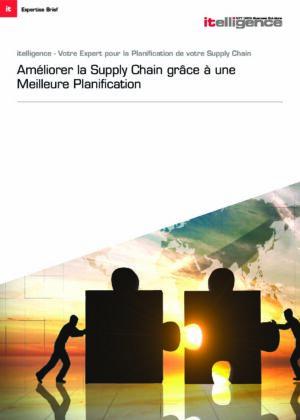 Expert Paper : améliorer la Supply Chain grâce à une meilleure planification