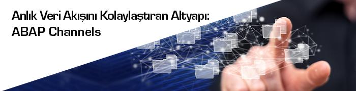 anlık veri akışı ABAP Channels