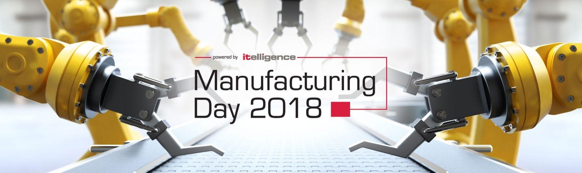 Relacja z konferencji Manufacturing Day 2018