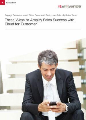 Découvrez nos trois offres et augmentez vos ventes avec Cloud for Customer