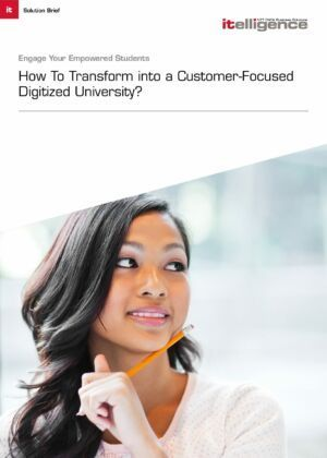 How to Transform into a Customer-Focused Digitized University
