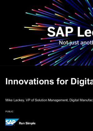 Innovations for Digital Manufacturing – SAP Leonardo Live