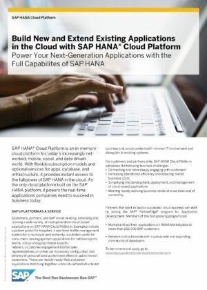 Cómo SAP HANA Cloud Platform le ayuda enfrentar los desafíos del mundo actual, cada vez más conectado y basado en datos.