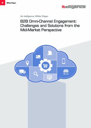 Are You Offering Your B2B Customers the Same Omnichannel Experience They Are Used to in Their Private Life?
