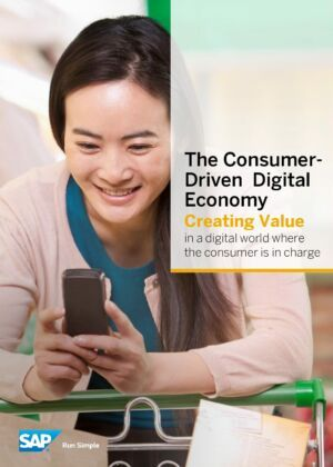 How to create value in a digital, consumer-driven world