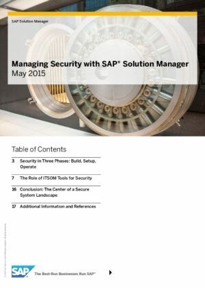 See Why the SAP Solution Manager Is the Tool of Choice for SAP Landscapes When It Comes to Security