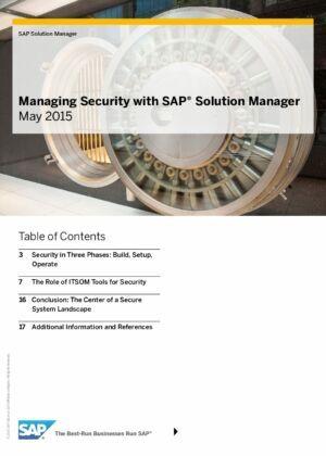 Podívejte se, proč je SAP Solution Manager výběrovým nástrojem pro prostředí SAP, když se jedná o otázku bezpečnosti.